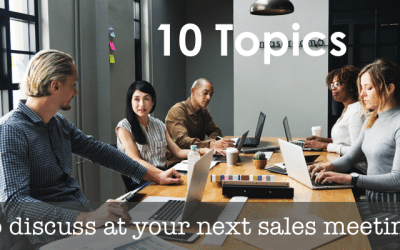 10 Topics to Discuss at Your Next Sales Department Meeting