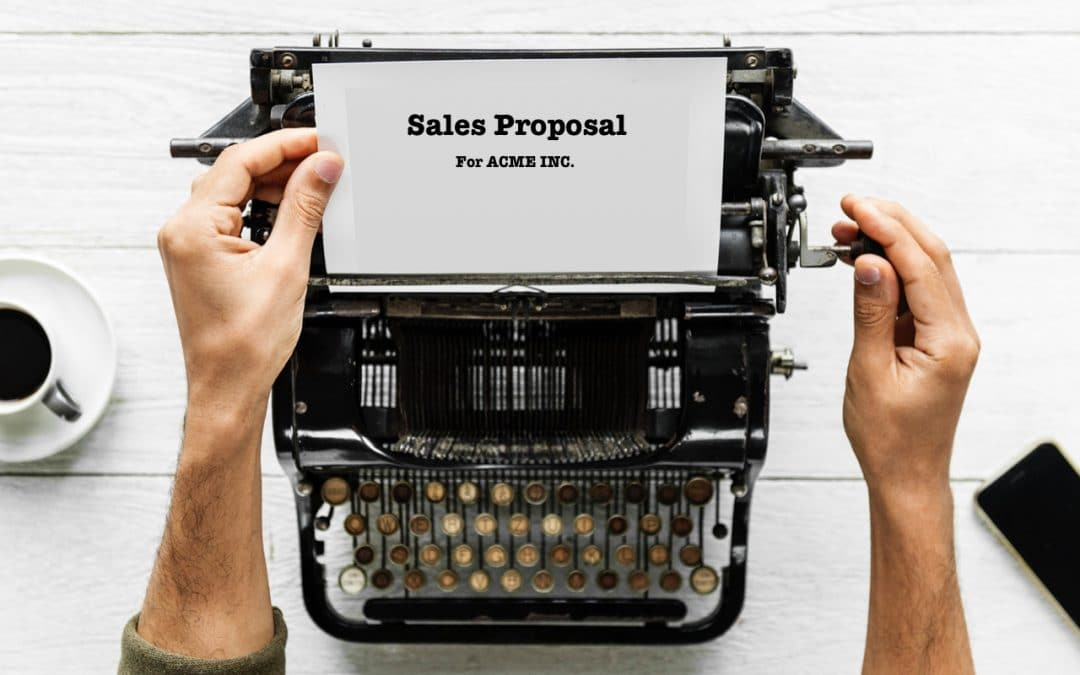 Why Your Sales Proposals Need an Upgrade