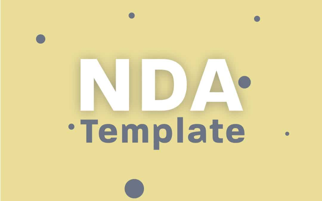 6 Considerations For Your Non-Disclosure Agreement Template
