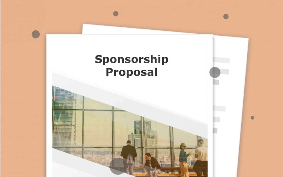 How to Build a Powerful Event Sponsorship Proposal Template